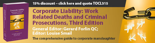 Corporate Liability: Work Related Deaths and Criminal Prosecutions Third Edition